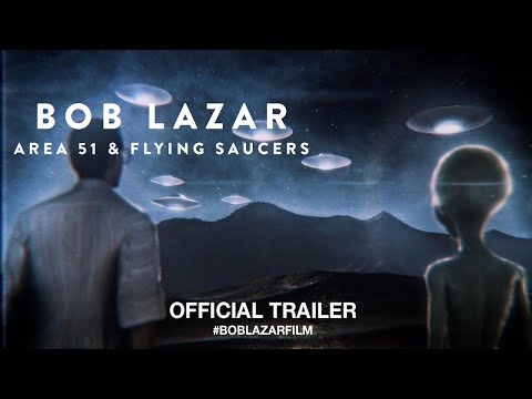 Bob Lazar: Area 51 And Flying Saucers (2018) | Official Trai
