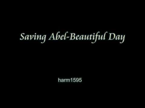 Saving Abel- Beautiful Day (lyrics)