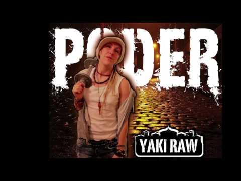 Yaki Raw - Poder