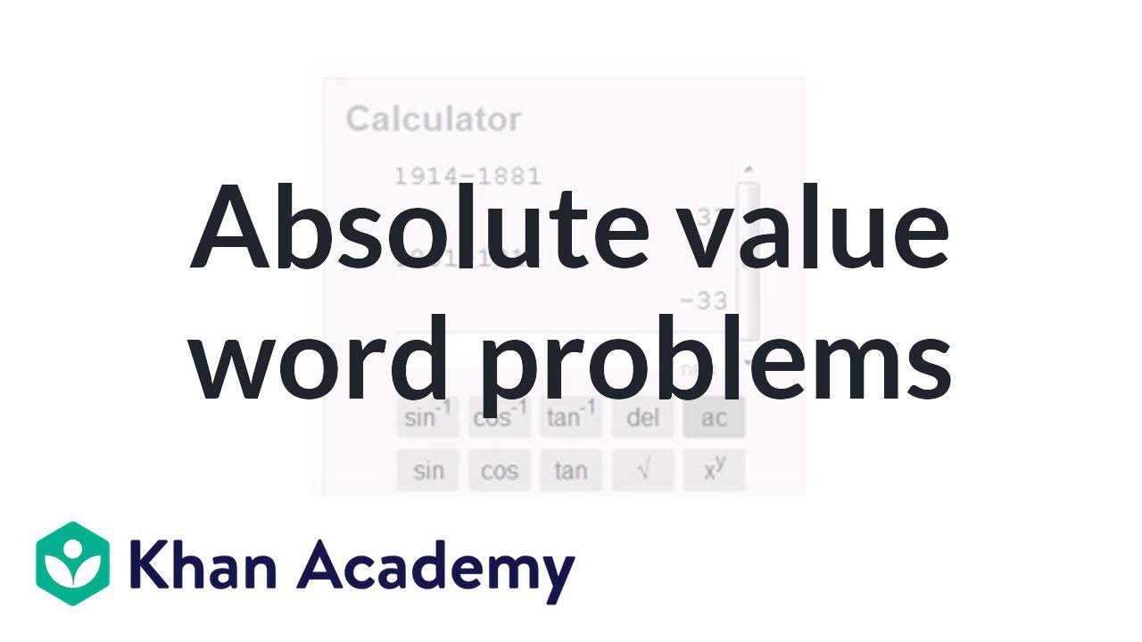 Absolute value word problems (video) | Khan Academy