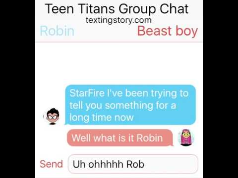 Teen Titans Group Chat Part 1