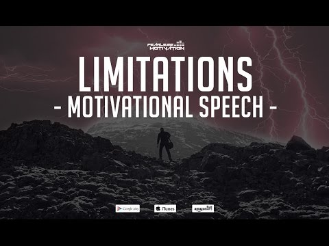 Limitations  Motivational Speech