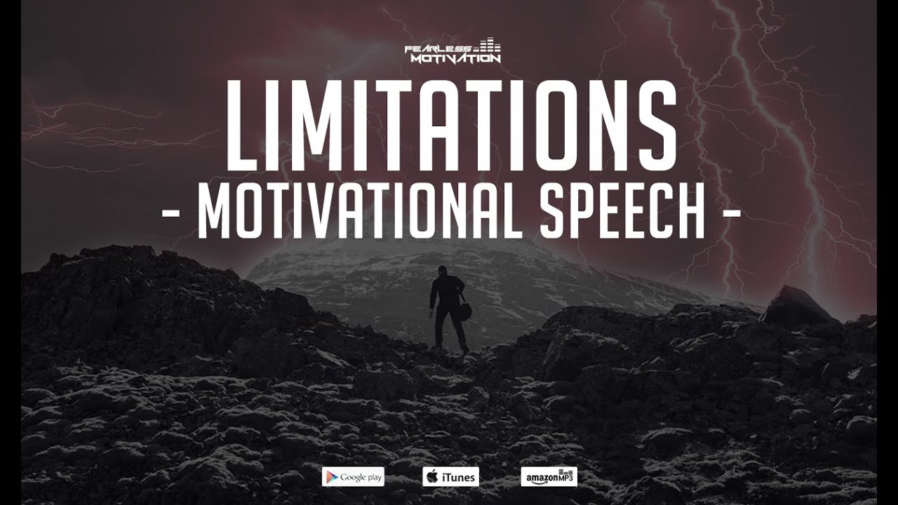 Limitations - Motivational Speech