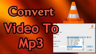 How To Change & Convert Video Format(Mp4/ AVI) To Mp3 With Using VLC Media Player | Mp3 Converter
