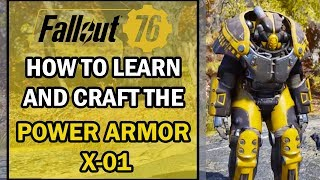 Fallout 76 - How to Learn and Craft the Power Armor X-01 - Material Farming Tips & Tricks