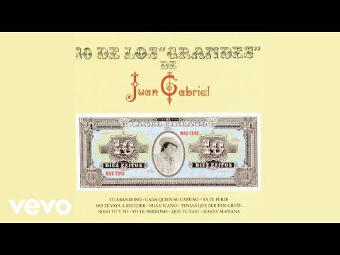 Juan Gabriel - Tenías Que Ser Tan Cruel