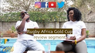 Official Podcast for the 2018 Africa Gold Cup;Review Show (Rugby 7s World Cup)