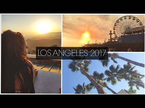 LOS ANGELES VLOG 2017 | SANTA MONICA, HOLLYWOOD, BEVERLY HILLS, THE GROVE ♡