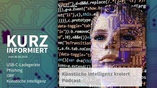 Kurz informiert vom 06.06.2018: USB-C-Ladegeräte, Phishing, ORF, Künstliche Intelligenz