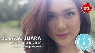 20 LAGU JUARA  (8 Oktober 2018)