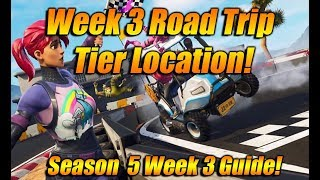 Week 3 Road Trip Challenge Guide In Fortnite Battle Royale! FREE Road Trip Secret Tier Location!