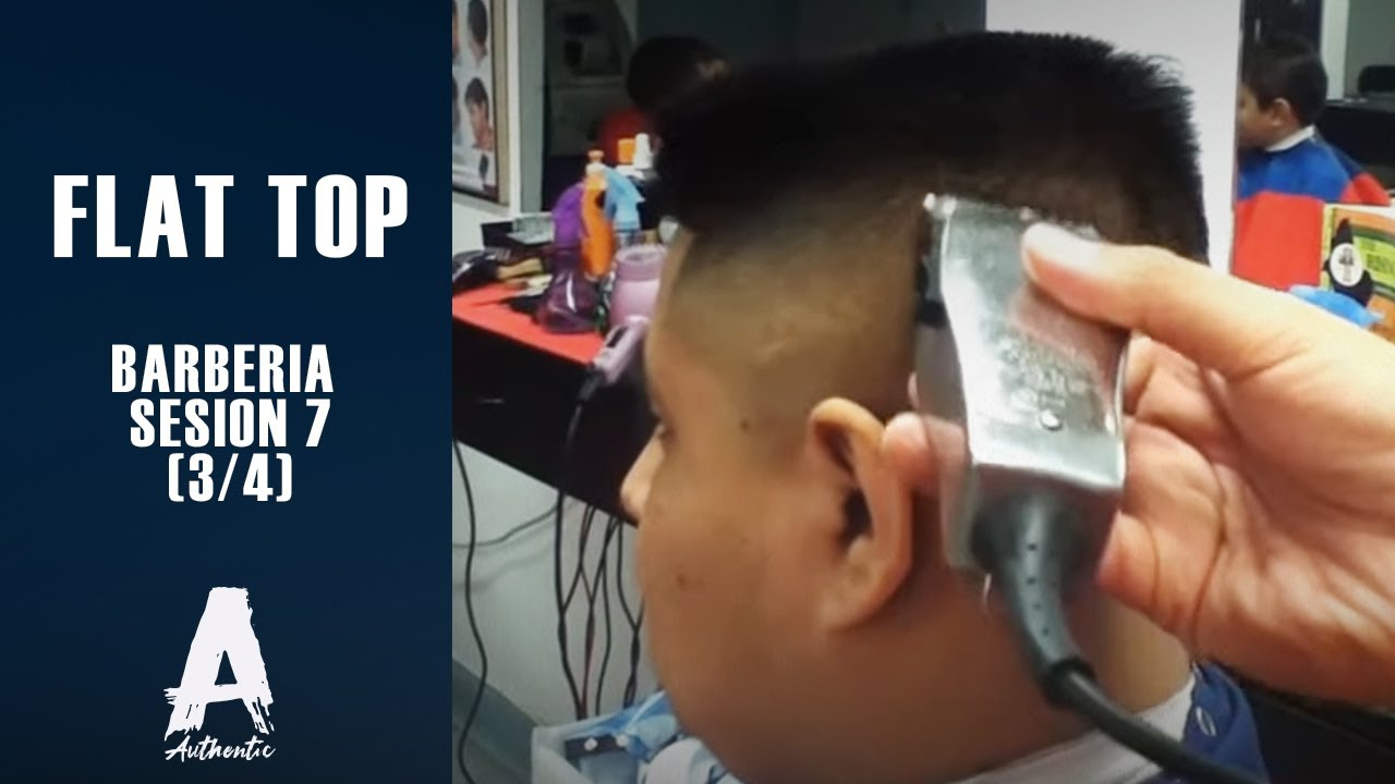 Barberia Sesion 7 3 4 Flat Top Youtube