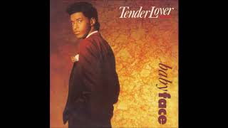 Babyface - Tender Lover (Remix) feat. Bobby Brown (1989)
