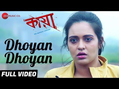 Dhoyan Dhoyan - Full Video | Kaya The...