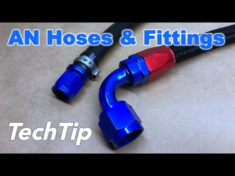 AN Fittings & Hoses Guide & How To