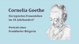 Vortrag von Dr. Gerlinde Kraus: Cornelia Goethe - Ein typisches Frauenleben im 18. Jahrhundert?