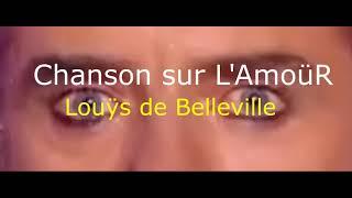 Chanson sur l'AmoüR Single Tour par Louÿs de Belleville