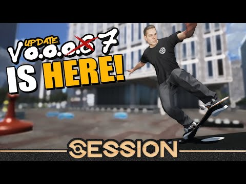 Session Update 0.0.0.7 is Finally here! Let's Talk About it [LIVE]