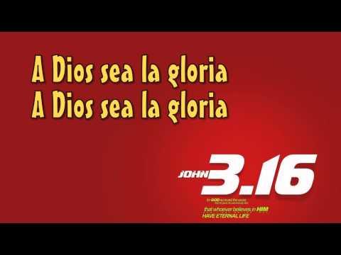 A Dios Sea La Gloria - Danny Berrios - Letra
