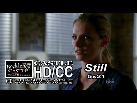 "Castle 5x21 ""Still"" Beckett Tells Castle ""I Love You"" Calls Him Rick & Bids  Him Goodbye HD/CC/L-L"