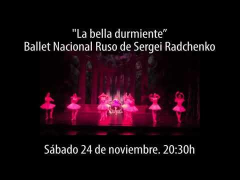 """Ballet Ruso """"La Bella Durmiente"""""""