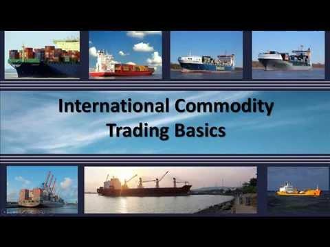 Commodity Trade Basics