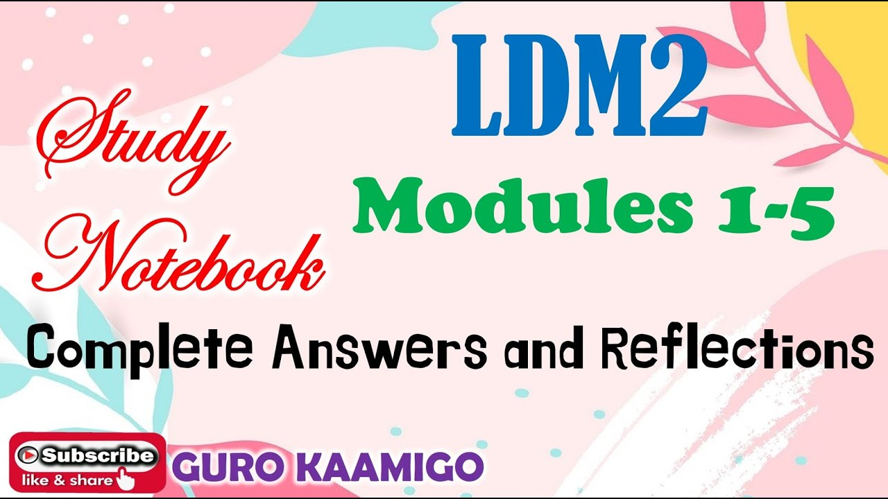 Download LDM2 Module 1-5 : Complete Answers and Reflections