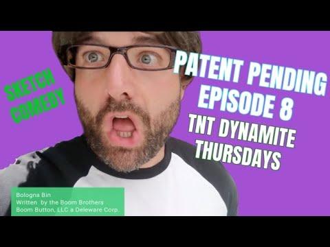 TnT Dynamite Thursdays - Episode VIII: Patent Pending™