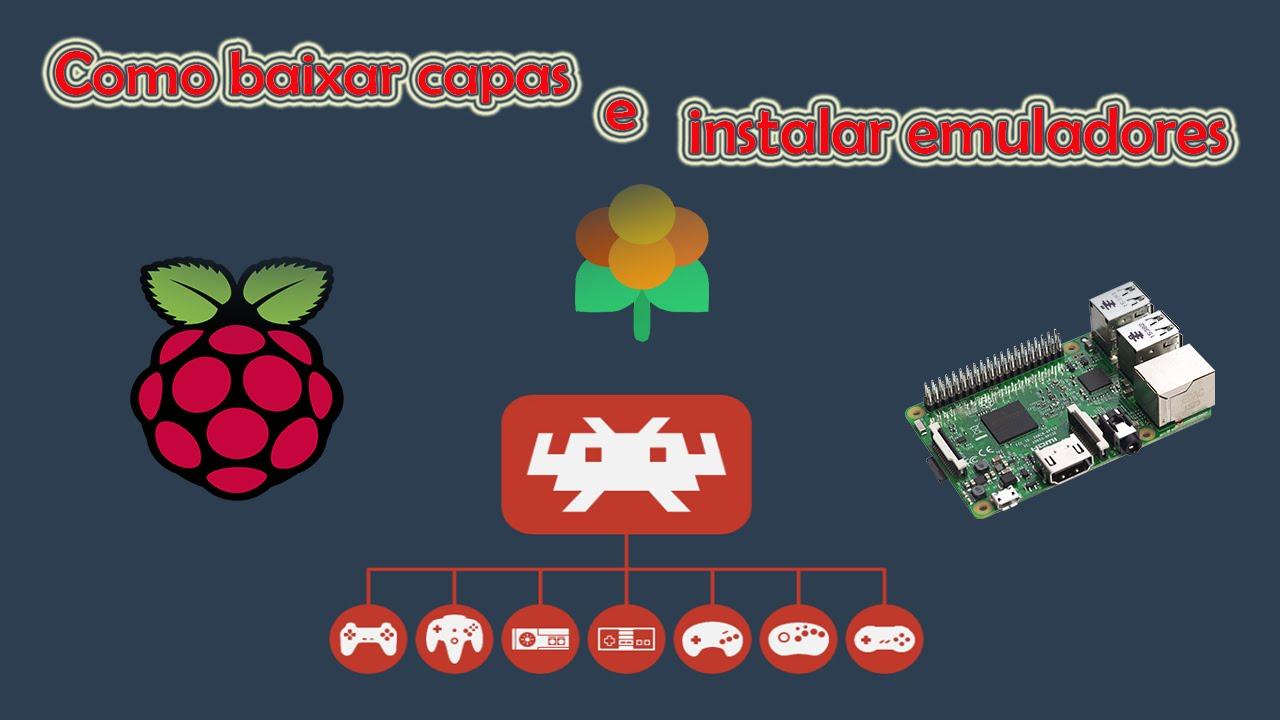 Lakka no RPI 3 - Como baixar capas e instalar novos emuladores!!!