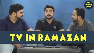 TV in Ramzan | The Idiotz Show | Super funny