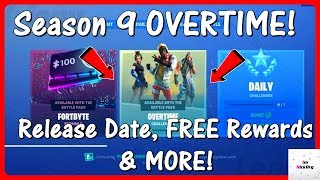 *NEW* Season 9 Overtime Challenges! (RELEASE DATE, FREE Rewards & ALL Challenges) | Fortnite