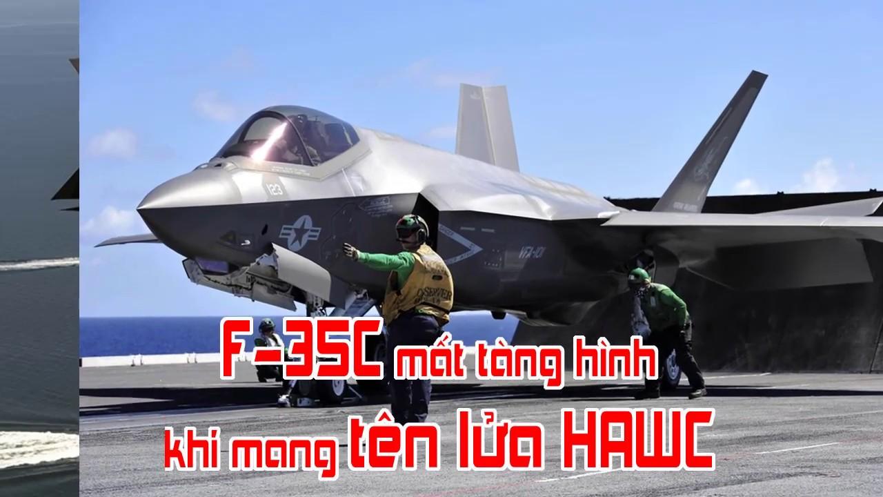 F 35C mất tàng hình khi mang tên lửa HAWC