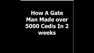 How A Gate Man Made over 5000 …