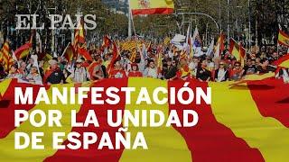 Manifestación en Barcelona por la unidad de España | España