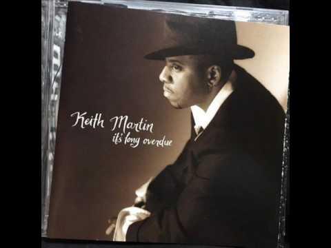 Keith Martin -  Because of You