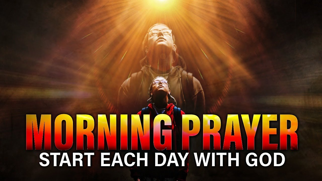LISTEN TO THIS MORNING PRAYER EVERYDAY | Start Each Day With God