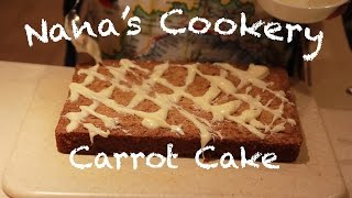 Easy How-to Delicious Carrot Cake: Nana's Cookery Tips & Tricks
