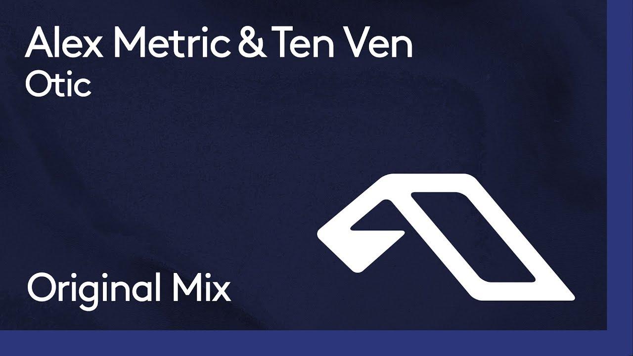 Download Alex Metric & Ten Ven - Otic