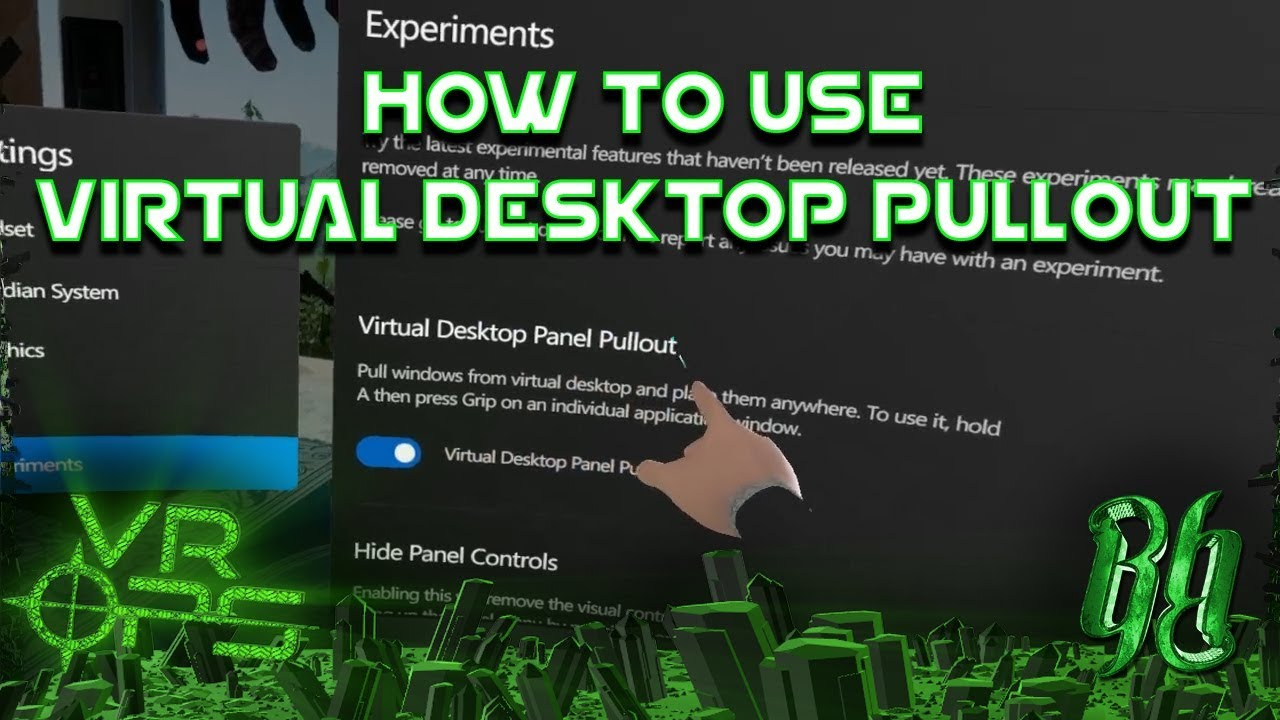 How to use VIRTUAL DESKTOP PULLOUT