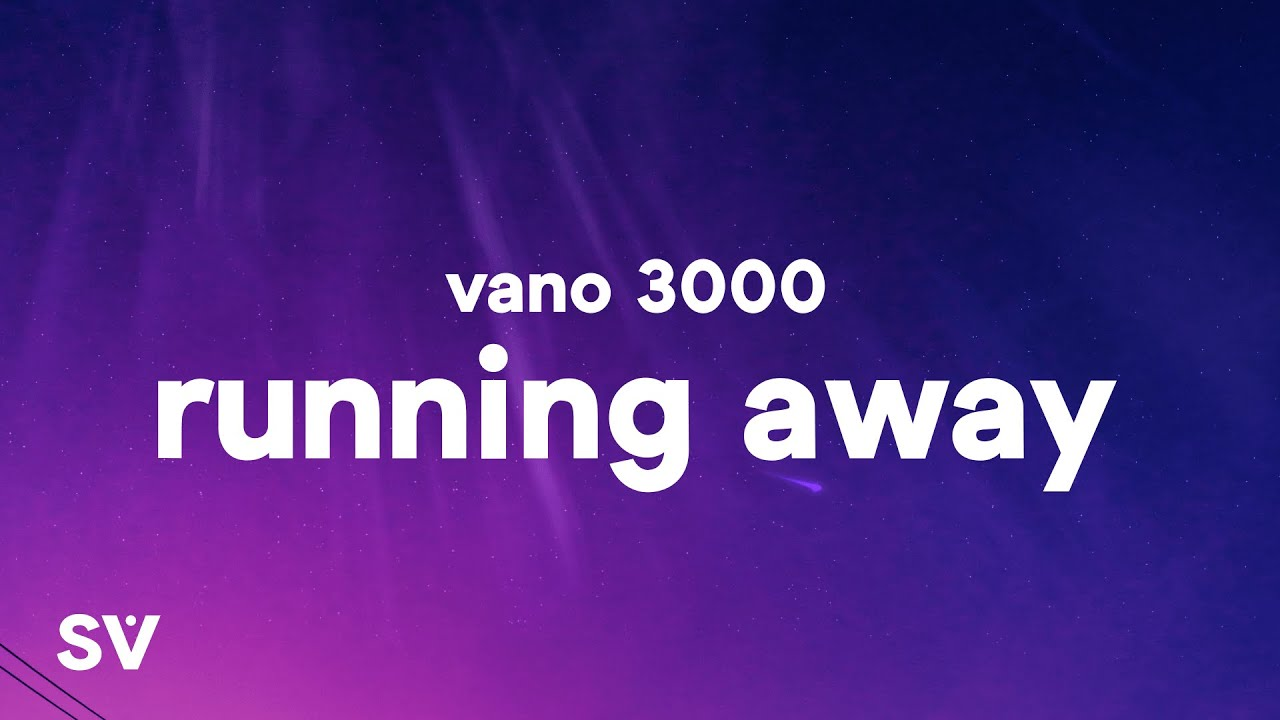 "VANO 3000 - Running Away (Lyrics) [adult swim] ""Running away is easy It's the leaving that's hard"""