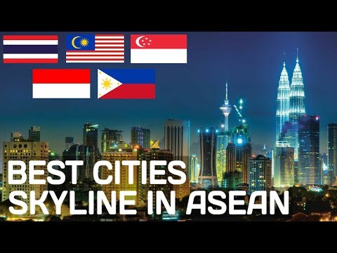 Top 5 Best Cities Skyline In Southeast Asia 2018
