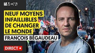 NEUF_MOYENS_INFAILLIBLES_DE_CHANGER_LE_MONDE-FRANCOIS_BEGAUDEAU