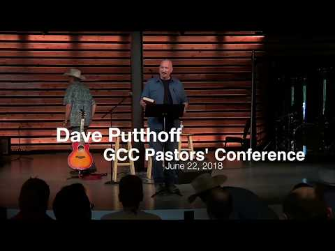 Dave Putthoff: GCC Conference 2018