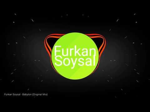 DJ Furkan Soysal - Babylon (Original Mix)