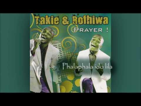 Takie and Rofhiwa - Phalaphala ido lila