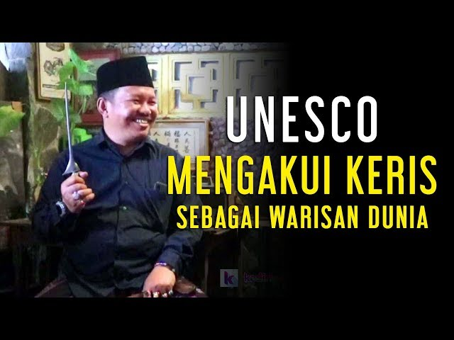 UNESCO Mengakui Keris Sebagai Warisan Dunia