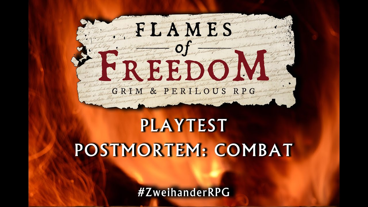 Flames of Freedom Playtest Post-mortem