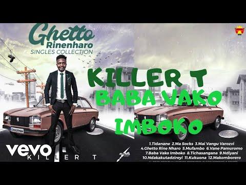 killer-t---baba-vako-imboko-(official-audio)