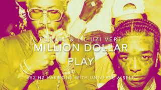 Future & Lil Uzi Vert - Million Dollar Play [852 Hz Harmony with Universe & Self]