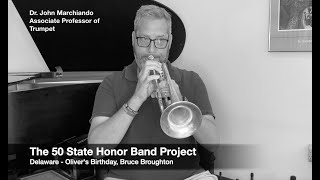 The 50 State Honor Band Project, Delaware - Broughton, Oliver's Birthday